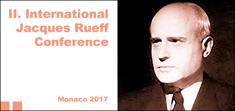 II. International Jacques Rueff Conference, Monaco 2017